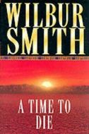 Wilbur Smith - A Time to die - MP3 Audio Book on Disc