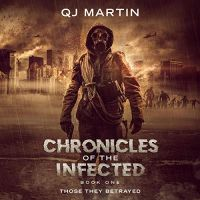 QJ Martin-Chronicles of the Infected-Sci Fi-MP3 Download