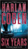 Harlan Coben-Six Years- Audio Book on CD